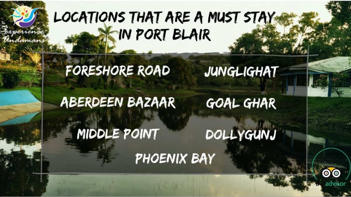 locations to stay in port blair